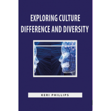 EXPLORING CULTURE DIFFERENCE AND DIVERSITY