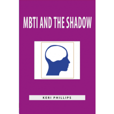 MBTI  AND THE  SHADOW