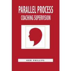 PARALLEL PROCESS AND COACHING SUPERVISION