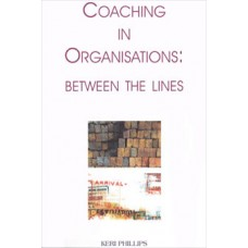 COACHING IN ORGANISATIONS: BETWEEN THE LINES