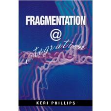 FRAGMENTATION AT INTEGRATION